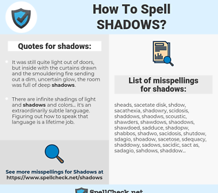 shadows, spellcheck shadows, how to spell shadows, how do you spell shadows, correct spelling for shadows