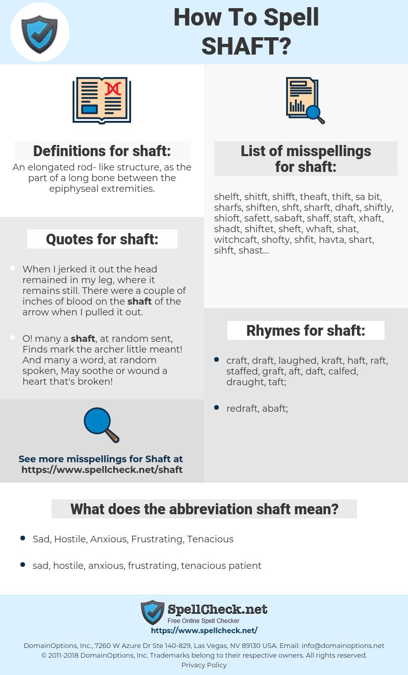 shaft, spellcheck shaft, how to spell shaft, how do you spell shaft, correct spelling for shaft