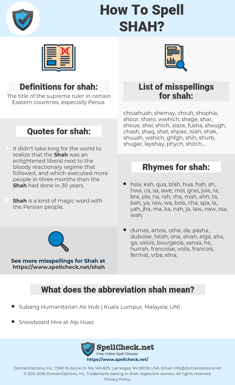shah, spellcheck shah, how to spell shah, how do you spell shah, correct spelling for shah
