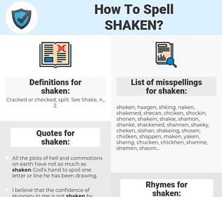 shaken, spellcheck shaken, how to spell shaken, how do you spell shaken, correct spelling for shaken