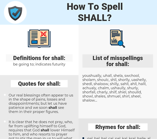 shall, spellcheck shall, how to spell shall, how do you spell shall, correct spelling for shall