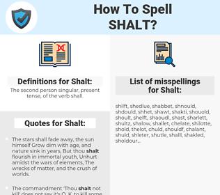 Shalt, spellcheck Shalt, how to spell Shalt, how do you spell Shalt, correct spelling for Shalt