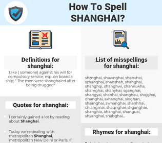 shanghai, spellcheck shanghai, how to spell shanghai, how do you spell shanghai, correct spelling for shanghai