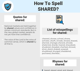 shared, spellcheck shared, how to spell shared, how do you spell shared, correct spelling for shared