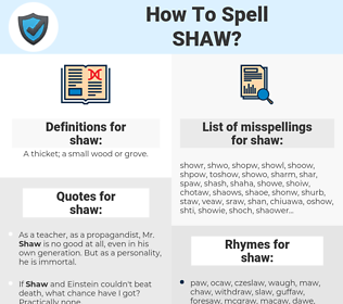 shaw, spellcheck shaw, how to spell shaw, how do you spell shaw, correct spelling for shaw