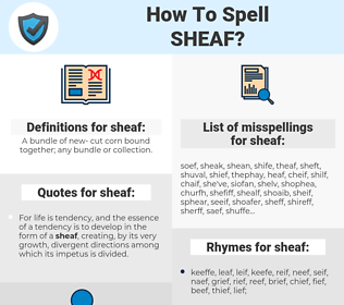 sheaf, spellcheck sheaf, how to spell sheaf, how do you spell sheaf, correct spelling for sheaf