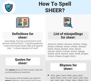 sheer, spellcheck sheer, how to spell sheer, how do you spell sheer, correct spelling for sheer