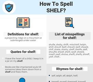 shelf, spellcheck shelf, how to spell shelf, how do you spell shelf, correct spelling for shelf