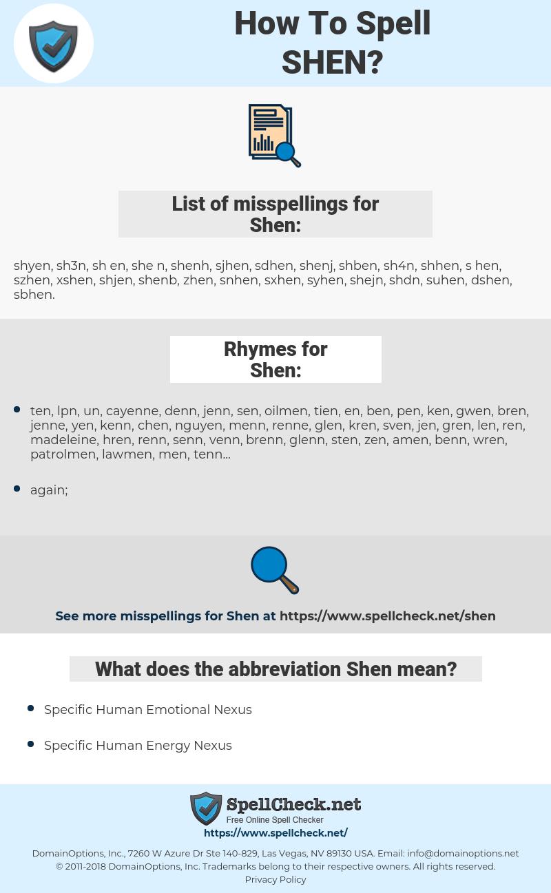 Shen, spellcheck Shen, how to spell Shen, how do you spell Shen, correct spelling for Shen