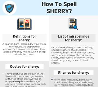 sherry, spellcheck sherry, how to spell sherry, how do you spell sherry, correct spelling for sherry