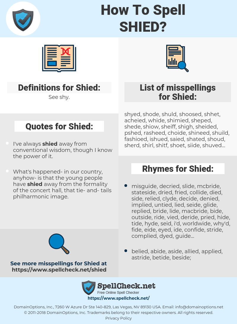 Shied, spellcheck Shied, how to spell Shied, how do you spell Shied, correct spelling for Shied
