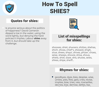 shies, spellcheck shies, how to spell shies, how do you spell shies, correct spelling for shies