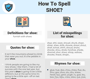 shoe, spellcheck shoe, how to spell shoe, how do you spell shoe, correct spelling for shoe
