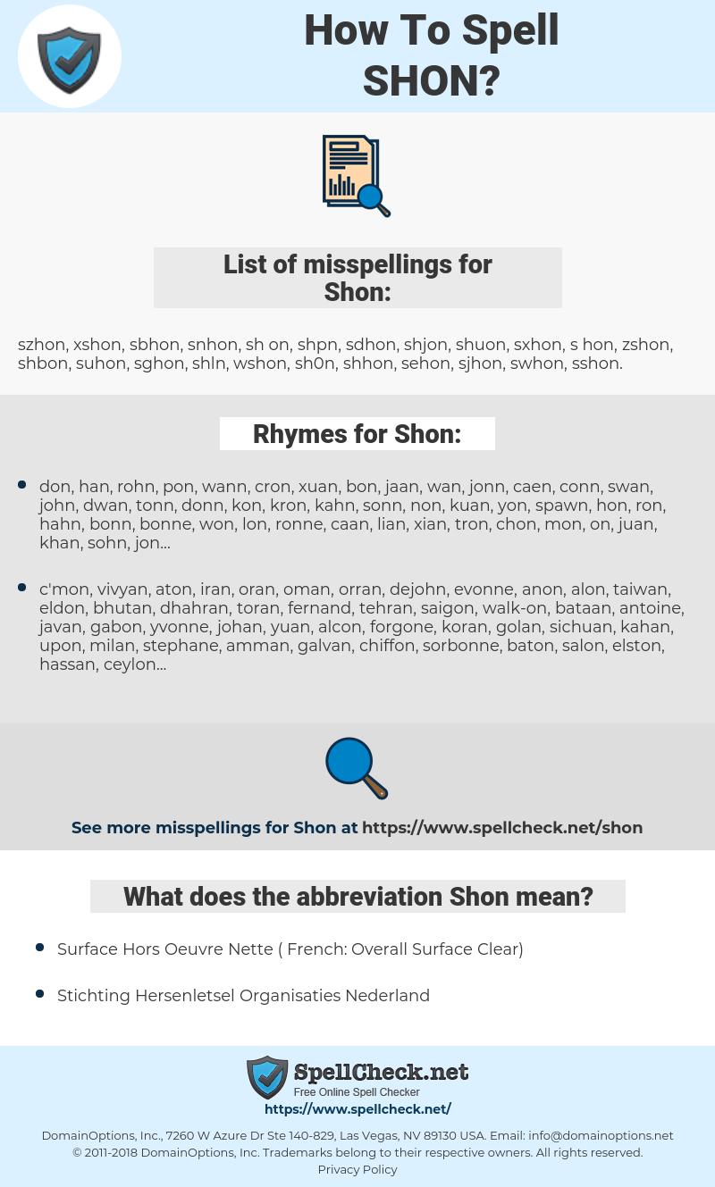 Shon, spellcheck Shon, how to spell Shon, how do you spell Shon, correct spelling for Shon