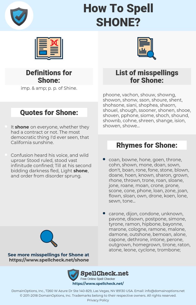 Shone, spellcheck Shone, how to spell Shone, how do you spell Shone, correct spelling for Shone