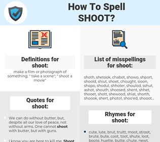 shoot, spellcheck shoot, how to spell shoot, how do you spell shoot, correct spelling for shoot