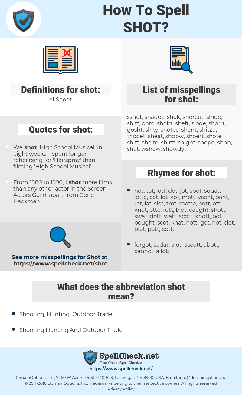 shot, spellcheck shot, how to spell shot, how do you spell shot, correct spelling for shot