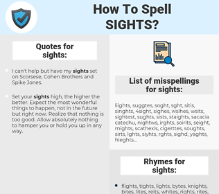 sights, spellcheck sights, how to spell sights, how do you spell sights, correct spelling for sights