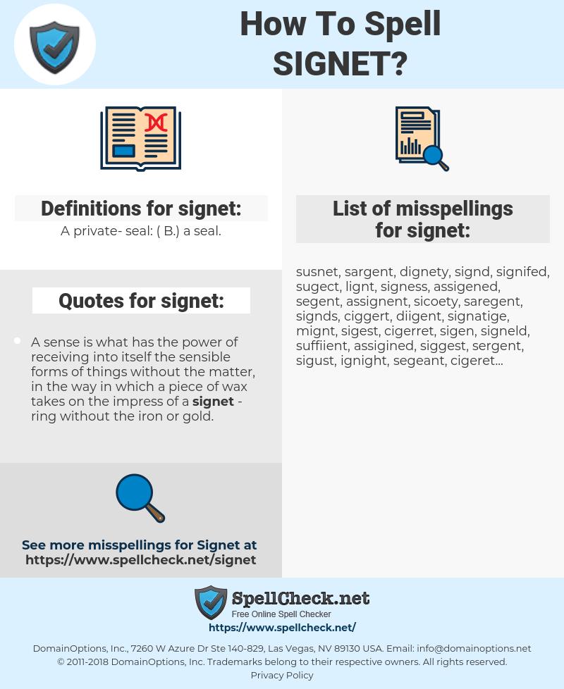 signet, spellcheck signet, how to spell signet, how do you spell signet, correct spelling for signet