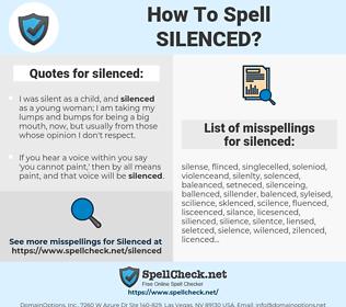 silenced, spellcheck silenced, how to spell silenced, how do you spell silenced, correct spelling for silenced