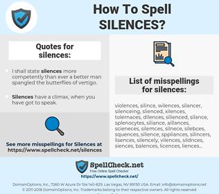 silences, spellcheck silences, how to spell silences, how do you spell silences, correct spelling for silences