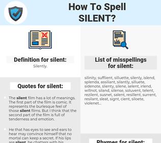 silent, spellcheck silent, how to spell silent, how do you spell silent, correct spelling for silent