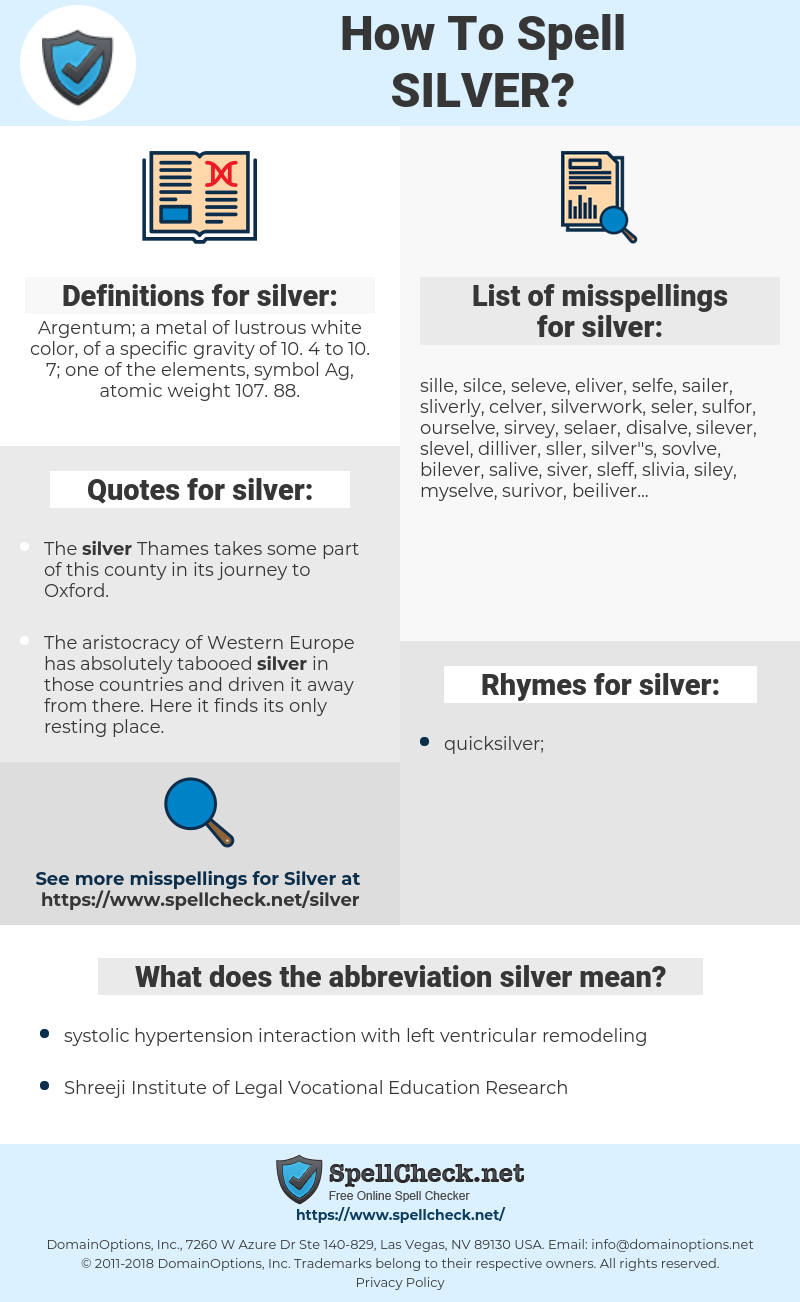 silver, spellcheck silver, how to spell silver, how do you spell silver, correct spelling for silver