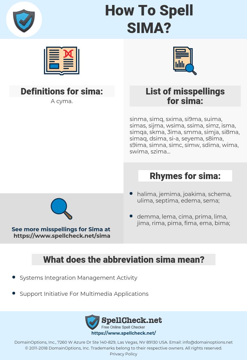 sima, spellcheck sima, how to spell sima, how do you spell sima, correct spelling for sima