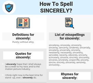 sincerely, spellcheck sincerely, how to spell sincerely, how do you spell sincerely, correct spelling for sincerely