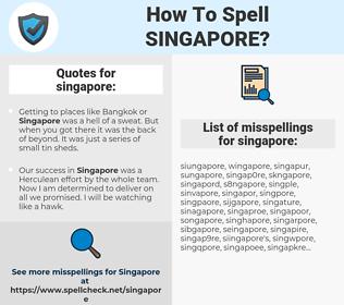 singapore, spellcheck singapore, how to spell singapore, how do you spell singapore, correct spelling for singapore