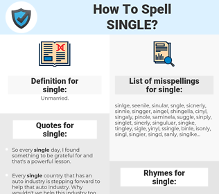 single, spellcheck single, how to spell single, how do you spell single, correct spelling for single