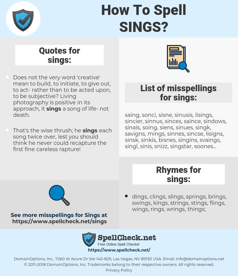 sings, spellcheck sings, how to spell sings, how do you spell sings, correct spelling for sings