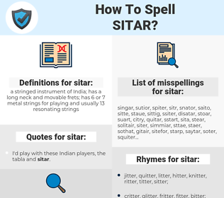 sitar, spellcheck sitar, how to spell sitar, how do you spell sitar, correct spelling for sitar