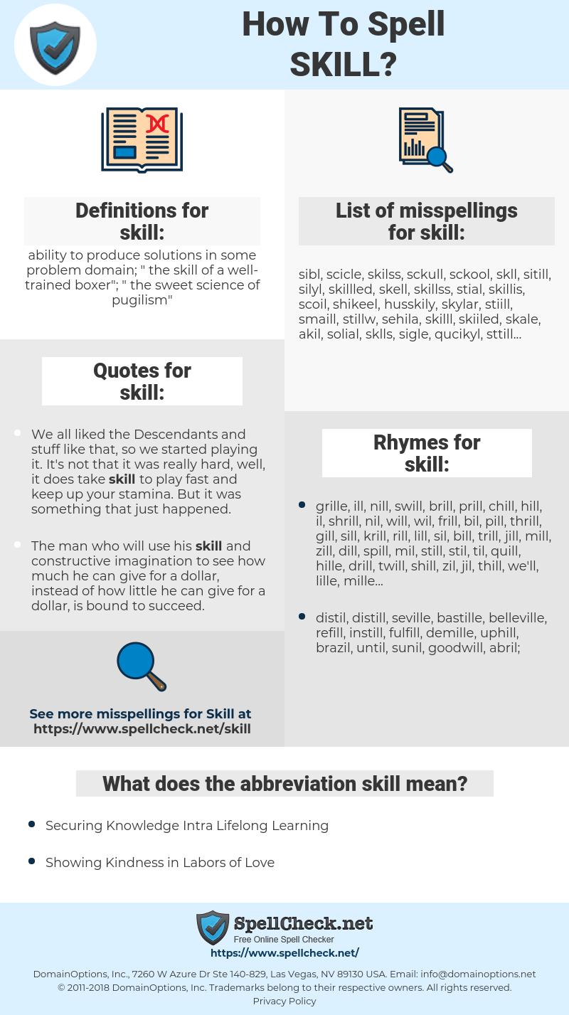 skill, spellcheck skill, how to spell skill, how do you spell skill, correct spelling for skill