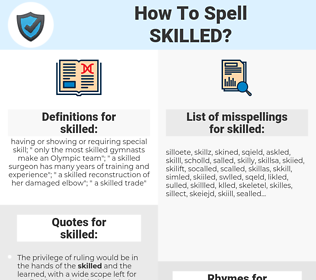 skilled, spellcheck skilled, how to spell skilled, how do you spell skilled, correct spelling for skilled