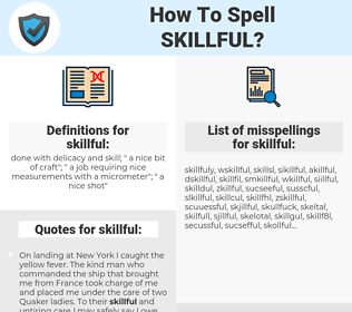 skillful, spellcheck skillful, how to spell skillful, how do you spell skillful, correct spelling for skillful