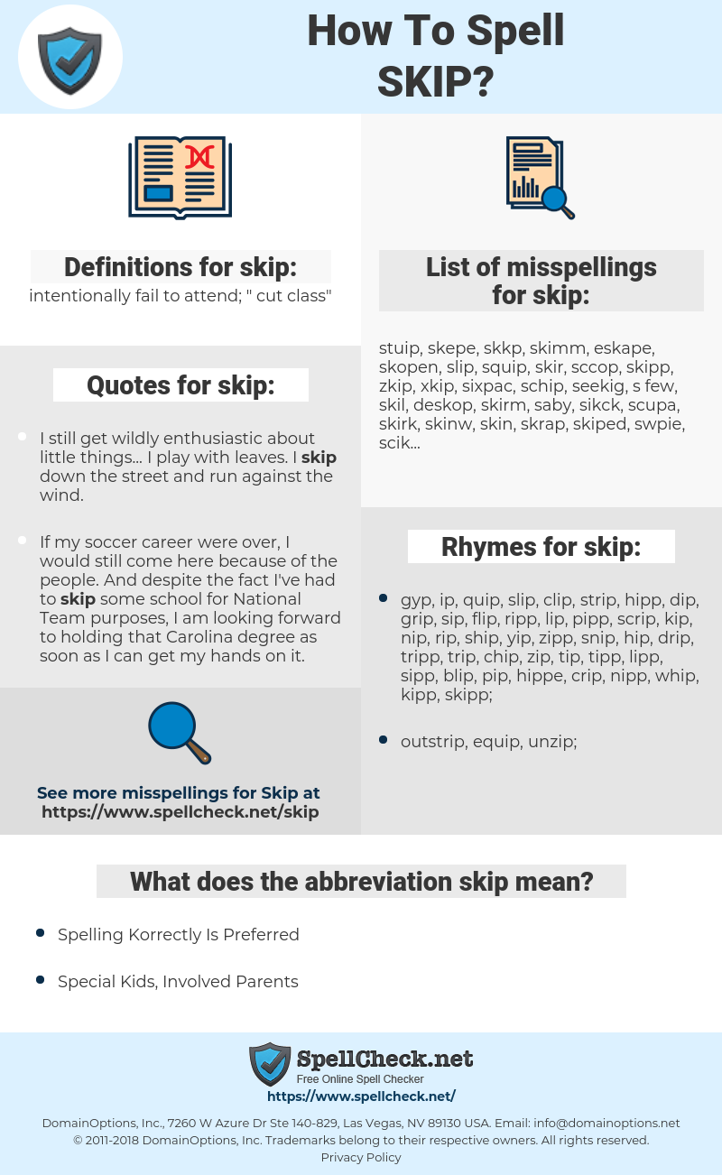 skip, spellcheck skip, how to spell skip, how do you spell skip, correct spelling for skip