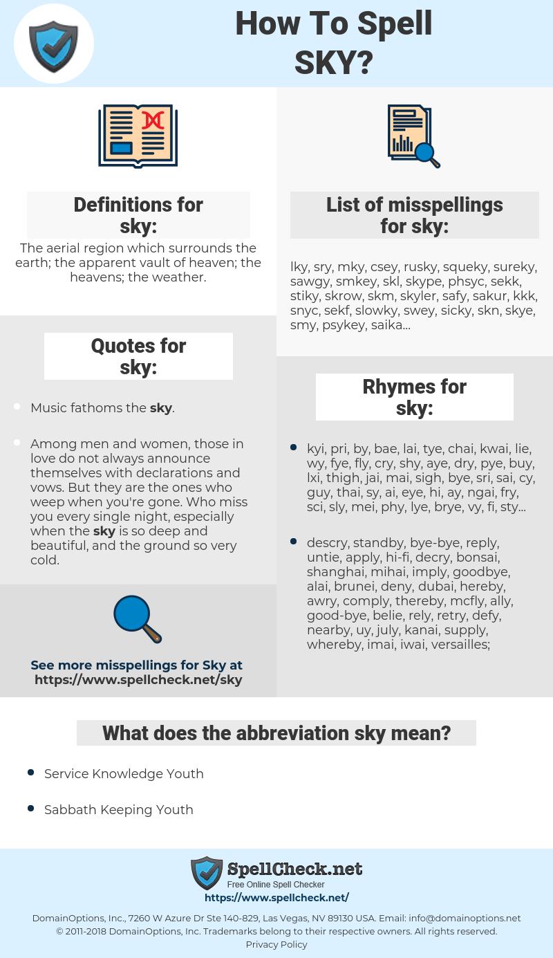 sky, spellcheck sky, how to spell sky, how do you spell sky, correct spelling for sky