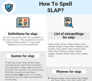 slap, spellcheck slap, how to spell slap, how do you spell slap, correct spelling for slap