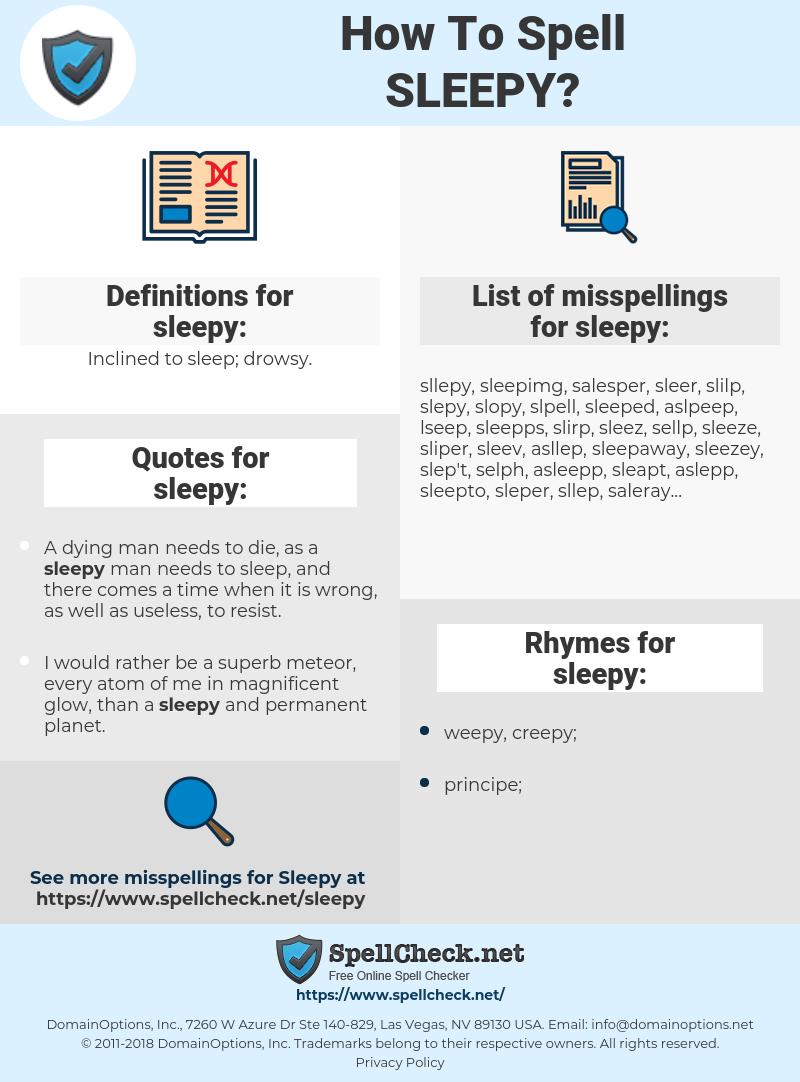 sleepy, spellcheck sleepy, how to spell sleepy, how do you spell sleepy, correct spelling for sleepy