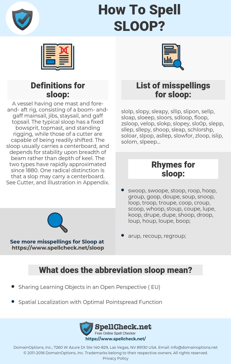 sloop, spellcheck sloop, how to spell sloop, how do you spell sloop, correct spelling for sloop