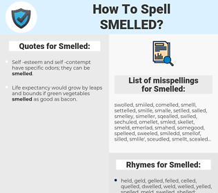 Smelled, spellcheck Smelled, how to spell Smelled, how do you spell Smelled, correct spelling for Smelled
