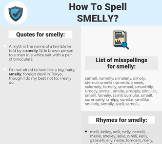 smelly, spellcheck smelly, how to spell smelly, how do you spell smelly, correct spelling for smelly