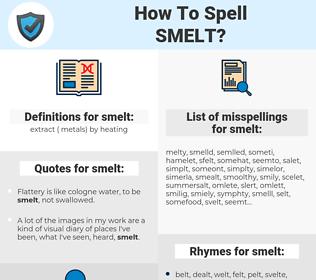 smelt, spellcheck smelt, how to spell smelt, how do you spell smelt, correct spelling for smelt