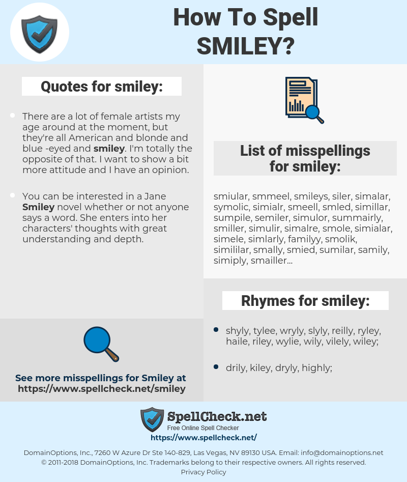 smiley, spellcheck smiley, how to spell smiley, how do you spell smiley, correct spelling for smiley