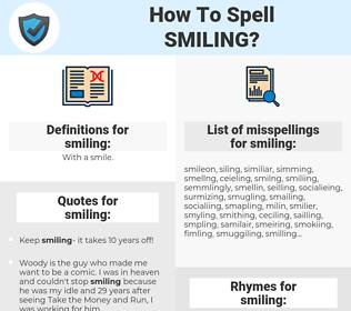 smiling, spellcheck smiling, how to spell smiling, how do you spell smiling, correct spelling for smiling
