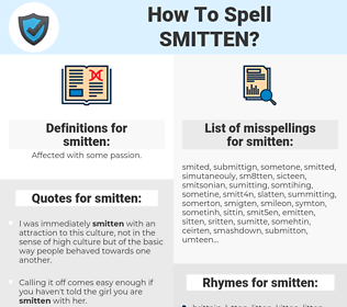 smitten, spellcheck smitten, how to spell smitten, how do you spell smitten, correct spelling for smitten