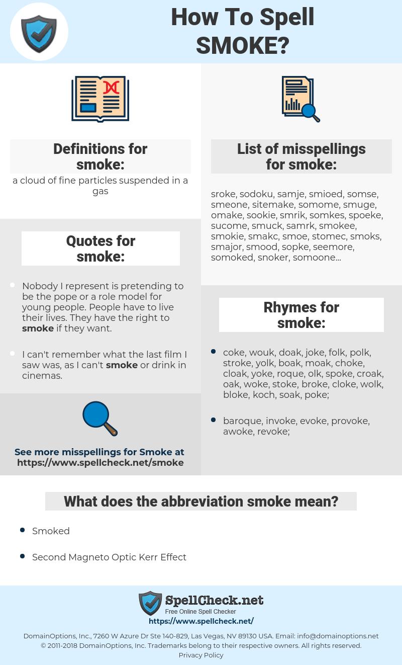 smoke, spellcheck smoke, how to spell smoke, how do you spell smoke, correct spelling for smoke