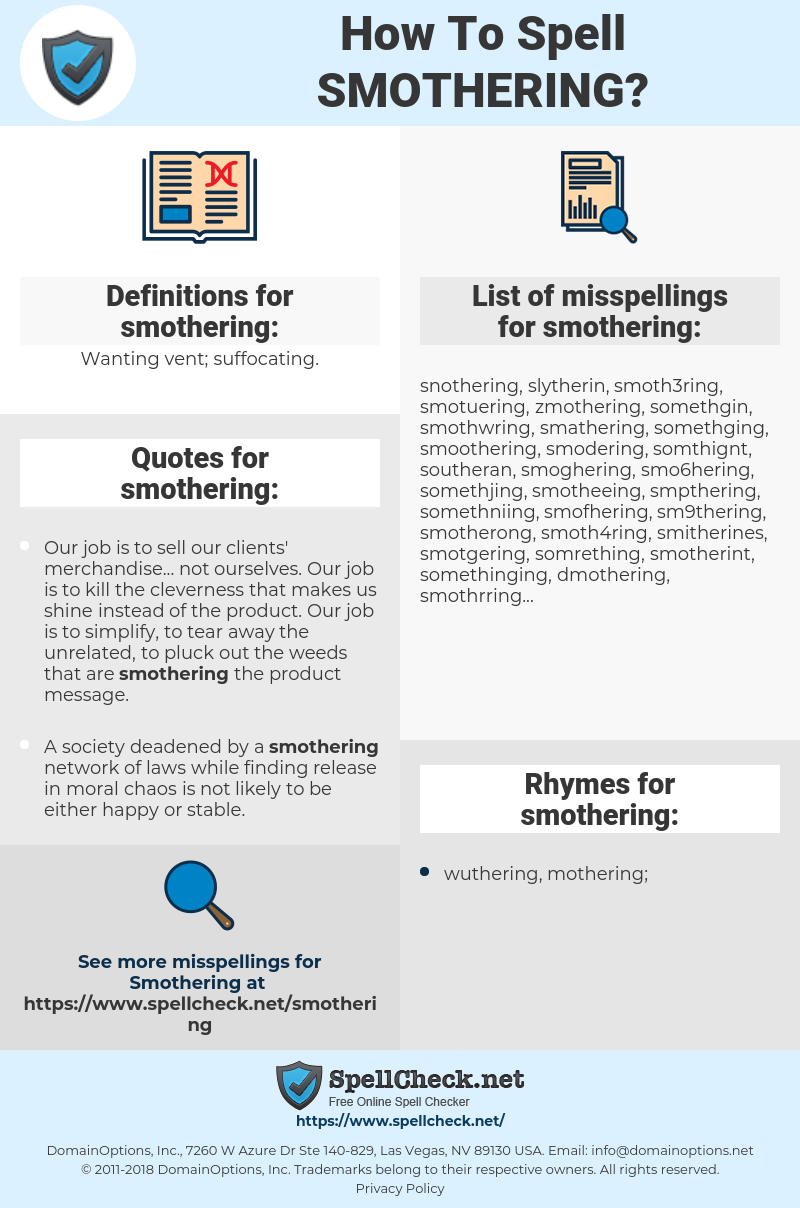 smothering, spellcheck smothering, how to spell smothering, how do you spell smothering, correct spelling for smothering