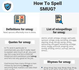 smug, spellcheck smug, how to spell smug, how do you spell smug, correct spelling for smug